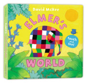 Elmer's Touch and Feel World [Board book]