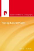Praying Lament Psalms