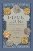 Islamic Coins and Their Values Volume 1