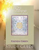 Love Without End Study Guide