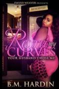 Reserve My Curves