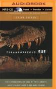 Tyrannosaurus Sue [Audio]