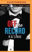 Off the Record (Record  [Audio]