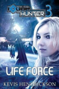 Rogue Hunter: Life Force