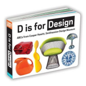D Is for Design [Board Book]