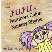 Juju''s Numbers Cajun Nursery Rhyme