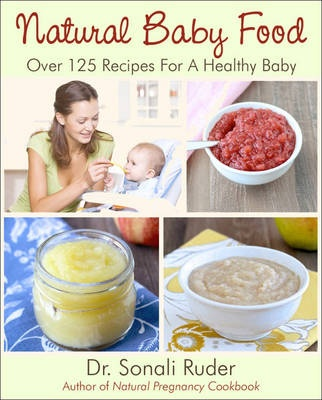 Natural Baby Food Sonali Ruder Shop Online For Books In New Zealand