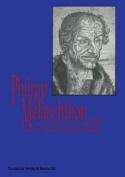 Melanchthon Und Die Medizin Im Spiegel Seiner Akademischen Reden  [GER]