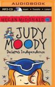 Judy Moody Declares Independence  [Audio]