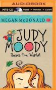 Judy Moody Saves the World!  [Audio]