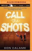 Call the Shots [Audio]