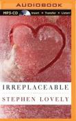 Irreplaceable [Audio]