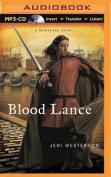 Blood Lance  [Audio]