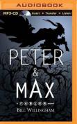 Peter & Max [Audio]