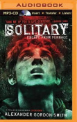 Solitary (Escape from Furnace) [Audio]