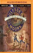 Ulysses Moore [Audio]