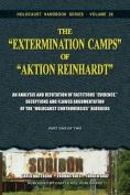"""The """"Extermination Camps"""" of """"Aktion Reinhardt"""" - Part 1"""
