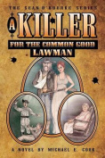 A Killer for the Common Good - Lawman