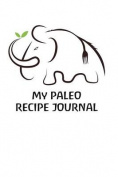 My Paleo Recipe Journal