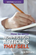 How to Write Non-Fiction Articles That Sell