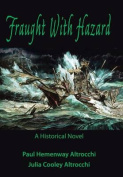 Fraught with Hazard