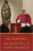 Morning Homilies II: II