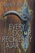 Every Door Recklessly Ajar