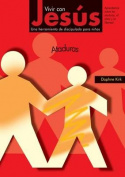 Vivir Con Jesus: Ataduras [Spanish]