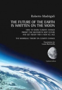 The Future of the Earth Is Written on the Moon