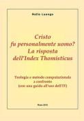 Cristo Fu Personalmente Uomo? La Risposta Dell'index Thomisticus [ITA]
