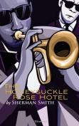 The Honeysuckle Rose Hotel