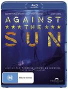 Against the Sun [Region B] [Blu-ray]