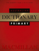 Macmillan Australian Primary Dictionary 2nd Edition