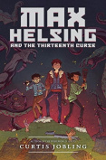 Max Helsing and the Thirteenth Curse (Max Helsing