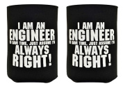 Funny Beer Coolie Engineer is Always Right Gift 2 Pack Can Coolies Drink Coolers Black
