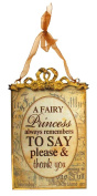 Fairy Princess 'Please and Thankyou' Tin Plaque - Perfect in a Little Girls Room as an Inspiring Decorative Daily Reminder