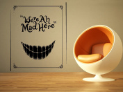 Wall Room Decor Art Vinyl Sticker Mural Decal We're All Mad Here Alice In Wonderland Large AS1111