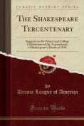 The Shakespeare Tercentenary