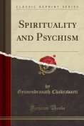 Spirituality and Psychism