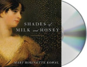 Shades of Milk and Honey  [Audio]
