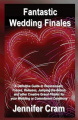 Fantastic Wedding Finales