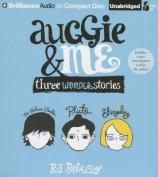 Auggie & Me [Audio]
