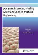 Advances in Wound Healing Materials