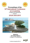 Proceedings of the 10th International Conference on E-Learning
