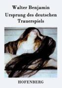 Ursprung Des Deutschen Trauerspiels [GER]