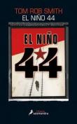 El Nino 44 = The Child 44 [Spanish]