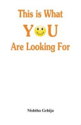 This Is What You Are Looking for