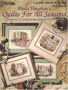 Paula Vaughan's Quilts For All Seasons