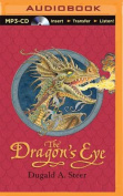The Dragon's Eye (Dragonology Chronicles  [Audio]
