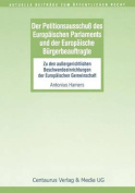 Der Petitionsausschuss Des Europaischen Parlament Und Der Europaische Burgerbeauftragte [GER]